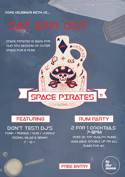 Space Pirates 11 - Rum Party ft Don't Test DJs at To The Moon in Bristol