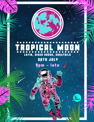 Tropical Moon at To The Moon in Bristol