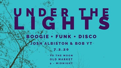 Under The Lights: Boogie, Funk, Disco at To The Moon in Bristol