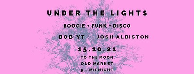 Under The Lights at To The Moon in Bristol