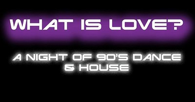 What Is Love? 90s DJs at To The Moon in Bristol