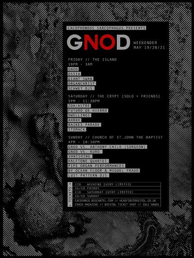 GNOD Weekender at Various in Bristol