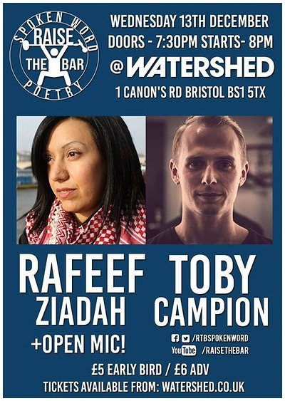 Raise the Bar (Feat. Rafeef Ziadah & Toby Campion) at Watershed in Bristol