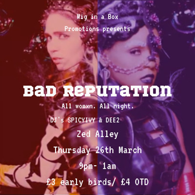 Bad Reputation at zed alley  in Bristol