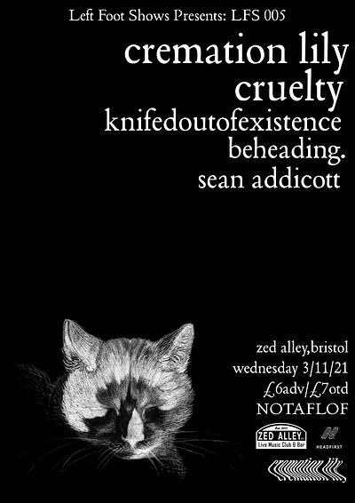 Cremation Lily, Cruelty, KOOE + more. at Zed Alley in Bristol