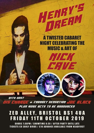 Henry's Dream - A Nick Cave Cabaret night at Zed Alley in Bristol