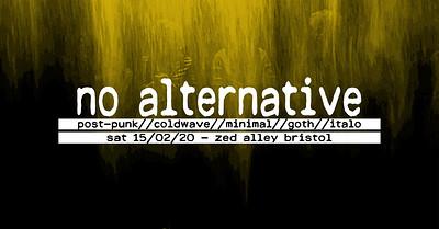 No Alternative: 16 at Zed Alley in Bristol
