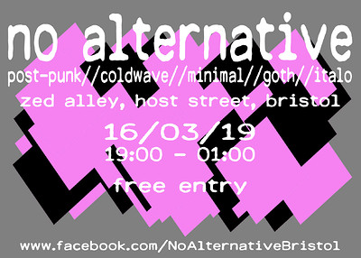 NO ALTERNATIVE at Zed Alley in Bristol