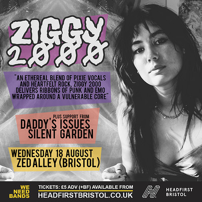 WE NEED BANDS | Ziggy 2000 at Zed Alley in Bristol
