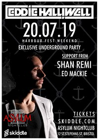 Eddie Halliwell @ Asylum at Asylum Nightclub in Bristol