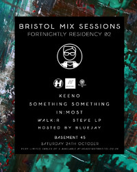 Bristol Mix Sessions: Fortnightly Residency 02 at Basement 45 in Bristol