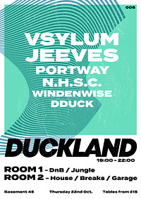 Duckland 006 w/ Vsylum, Jeeves & Portway at Basement 45 in Bristol