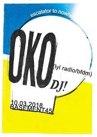 Escalator To Nowhere w/ OKO DJ at Basement 45 in Bristol