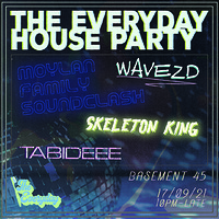 Everyday House Party  at Basement 45 in Bristol