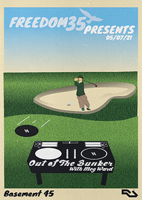 Freedom 35: Out of the Bunker  at Basement 45 in Bristol