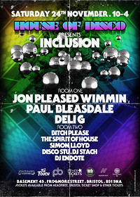 House of Disco presents Inclusion  at Basement 45 in Bristol