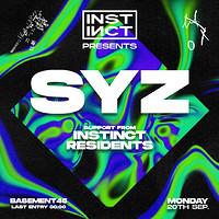 Instinct presents Syz at Basement 45 in Bristol