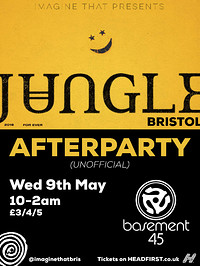 JUNGLE Afterparty (Unofficial) at Basement 45 in Bristol