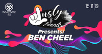 Lusty & Friends Presents: Ben Cheel at Basement 45 in Bristol
