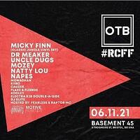OTB X BRISTOL X #RCFF at Basement 45 in Bristol