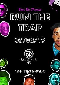 Run The Trap  at Basement 45 in Bristol
