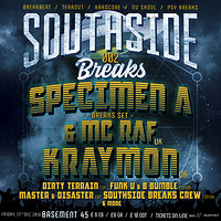 Southside Breaks 002: Specimen A / Kraymon +more  at Basement 45 in Bristol
