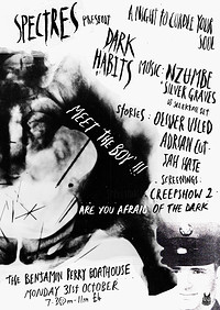 Spectres presents Dark Habits at Benjamin Perry Boathouse in Bristol