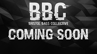 Bristol Bass Collective Vol.5 Headliners TBA at Blue Mountain in Bristol