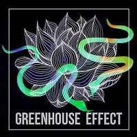 Greenhouse Effect  at Blue Mountain in Bristol
