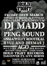 Hold Tight Presents : DJ MADD + More at Blue Mountain in Bristol