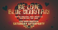 Love Saves Unofficial After Party! at Blue Mountain in Bristol