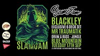 SlamJam 067: Blackley & Mr Traumatik at Blue Mountain in Bristol