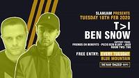 SlamJam 087: T>I & Ben Snow FREE Rave at Blue Mountain in Bristol