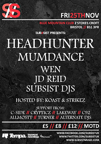 Subsist Presents: Headhunter & Mumdance at Blue Mountain in Bristol
