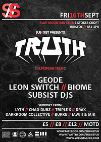 Subsist Presents: Truth [European Tour] at Blue Mountain in Bristol