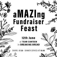 aMAZIng Fundraising Feast  at Breaking Bread in Bristol