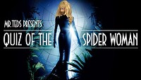QUIZ of the Spider Woman - Mr Teds at BRISCO in Bristol