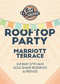 Soul Shake Roof Terrace Party at Bristol Marriott Hotel City Centre in Bristol