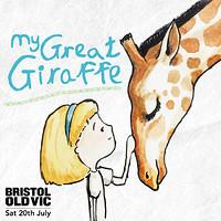 My Great Giraffe at Bristol Old Vic in Bristol