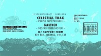 PTS Live ➣ Celestial Trax at CHAMP in Bristol
