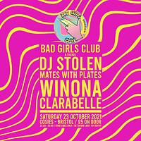 Bad Girls Club & Friends @ Cosies  at Cosies in Bristol