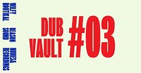 Dub Vault at Cosies in Bristol