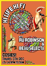 Hi Life Hi Fi w/Ru Robinson & Beau Selecta  at Cosies in Bristol