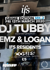 IFS Grime Edition MK.2: DJ Tubby at Cosies in Bristol