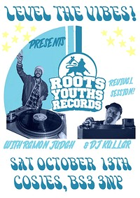 Level the Vibes w/Roots Youths & Ramon Judah at Cosies in Bristol