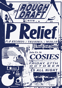 Rough Draft w/ P Relief (P&D at Cosies in Bristol