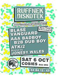 Ruffnek Diskotek ft Blasé Vanguard at Cosies in Bristol