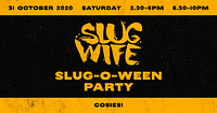 SLUG-O-WEEN at Cosies in Bristol