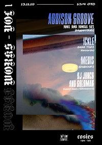WORKS - VOL 1: Addison Groove, Ickle, Medis + more at Cosies in Bristol