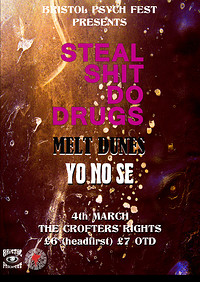 BPF presents; Steal Shit Do Drugs w/ Melt Dunes  at Crofters Rights in Bristol